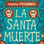 "Recenzja książki: Prower Tomas ""La Santa Muerte"""