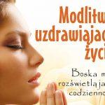 """Konkurs – wygraj książkę """"Modlitwy uzdrawiające życie"""""""
