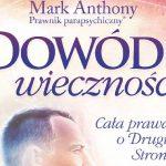 """Recenzja książki: Mark Anthony """"Dowód wieczności"""""""