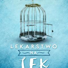 Recenzja książki Lissa Rankin pt. Lekarstwo na lęk