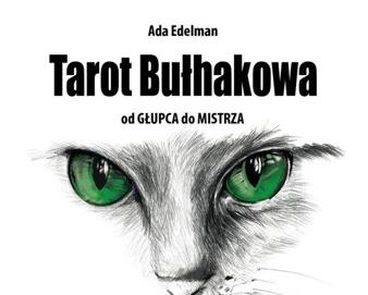 "Recenzja książki: Ada Edelman – ""Tarot Bułhakowa"""