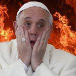 Papież Franciszek wyznaje: Piekło nie istnieje! Jego słowa zszokowały świat! (NAGRANIE)