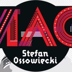"""Kilka słów o książce """"Mag Stefan Ossowiecki"""" Jak żył i zginął wielki jasnowidz?"""
