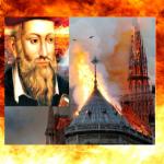 Nostradamus przepowiedział tragedię Notre Dame? Nadchodzi czas… (NAGRANIE)